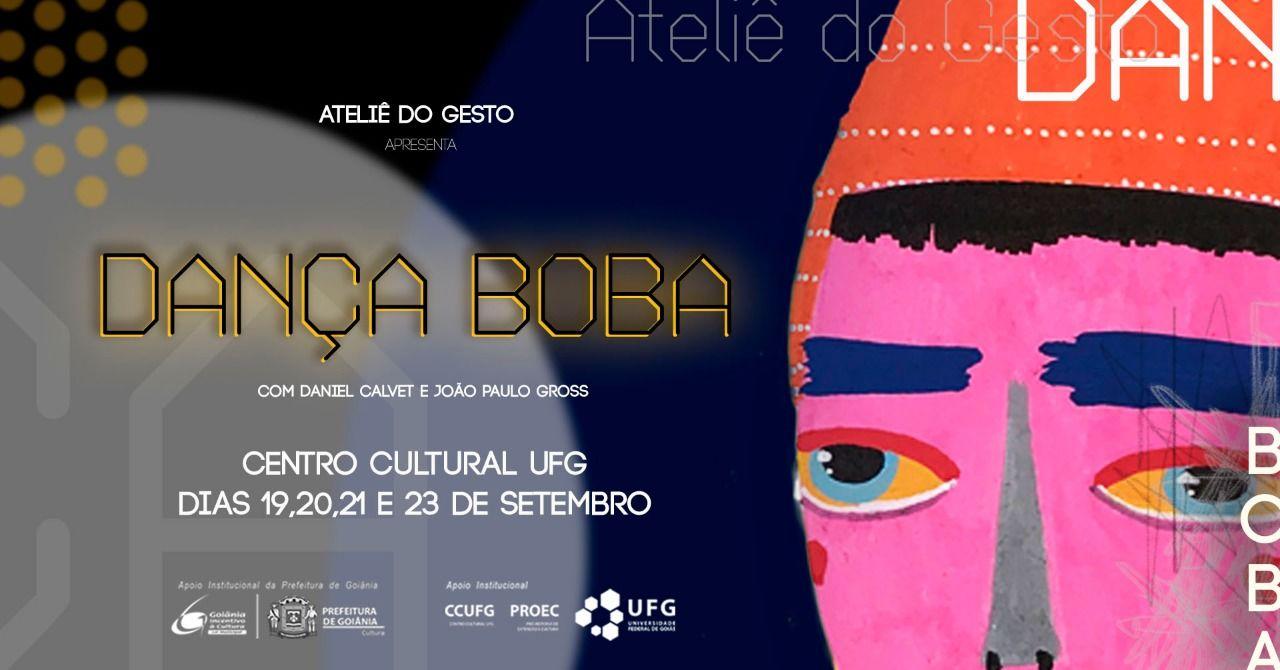 """""""Dança Boba"""" com o grupo Ateliê do Gesto no Teatro CCUFG"""